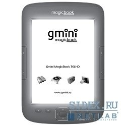 "����������� ����� Gmini MagicBook T6LHD Lite (6"" E-Ink Pearl HD with FrontLight; 1024x758; 4Gb,  microSD; Case)"